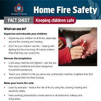 Home Fire Safety Fact Sheet - Keeping children safe